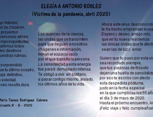 Elegía a Antonio Robles (Víctima de la pandemia, abril 2020)